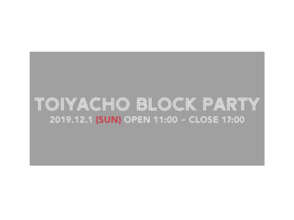 TOIYACHO BLOCK PARTY